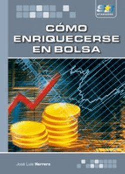 How to get rich in the stock market by José Luis Herrero. Analysis and opinion of the book.