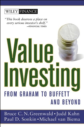 Value Investing from Graham to Buffett and Beyond de Bruce Greenwald, análisis y opinion del libro