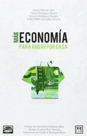 More economy to walk around the house. Analysis and opinion of the book.
