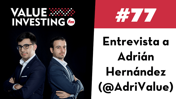 "Interview to Adrián Hernández ""Adri Value"" from Euro Value"