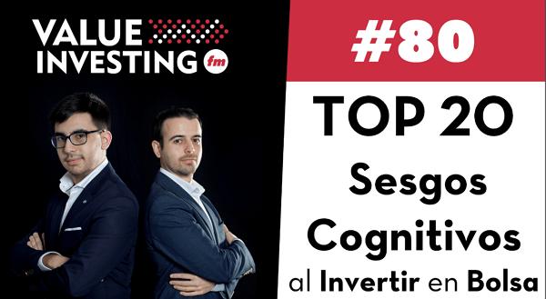 Top 20 prejuicios cognitivos al invertir en bolsa